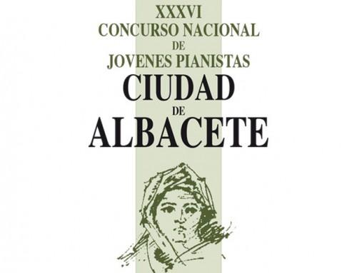 XXXVI Concurso Nacional de Jóvenes Pianistas «Ciudad de Albacete»