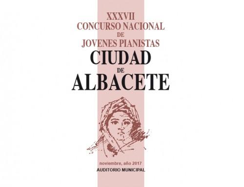 XXXVII Concurso Nacional de Jóvenes Pianistas «Ciudad de Albacete»